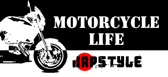 【MOTORCYCLE LIFE】JAPSTYLE